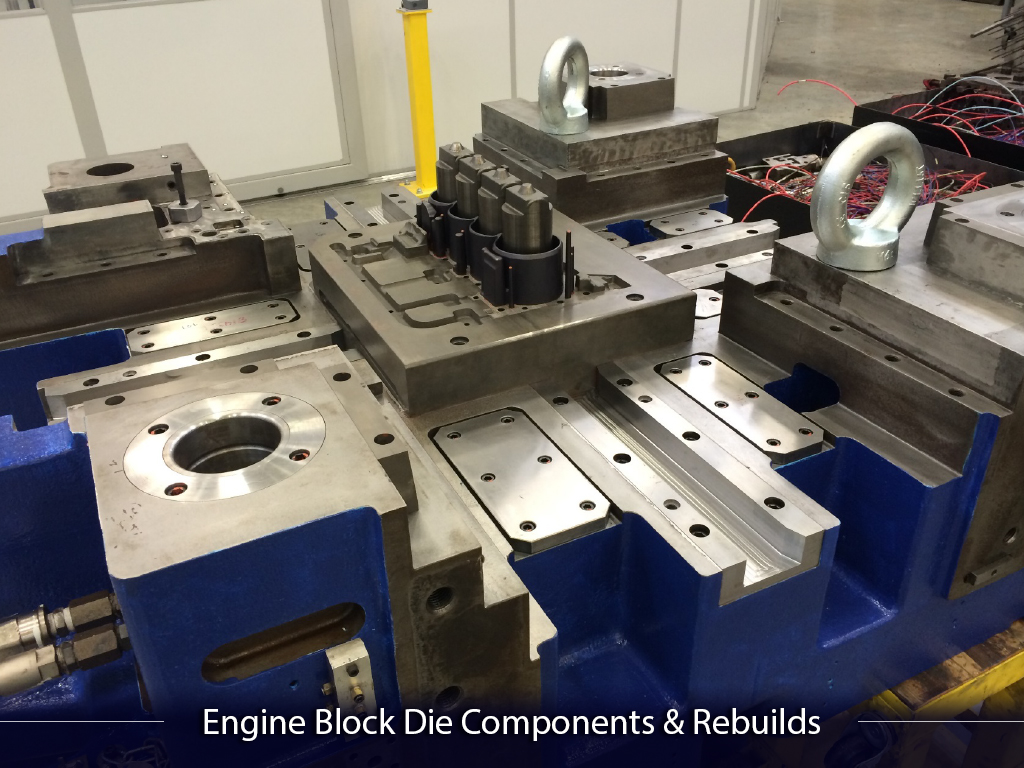 Engine Block Die Components and Rebuilds