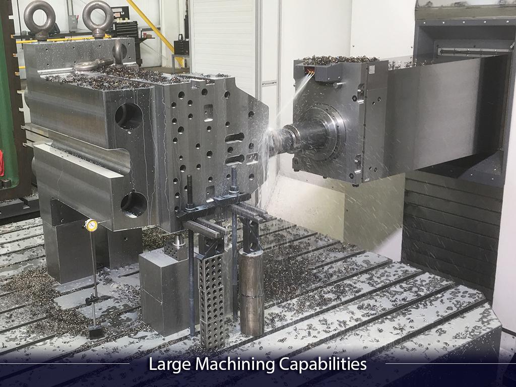 Large Machining Capabilities