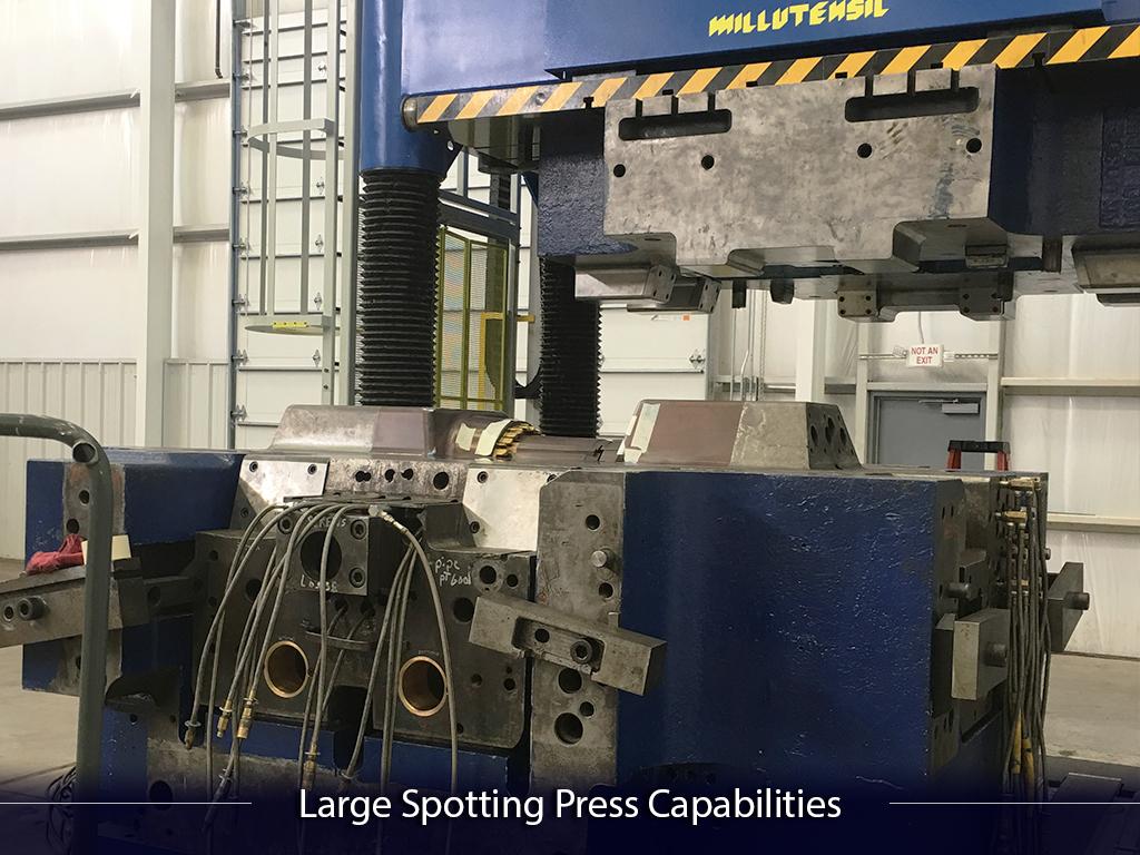 Large Spotting Press Capabilities