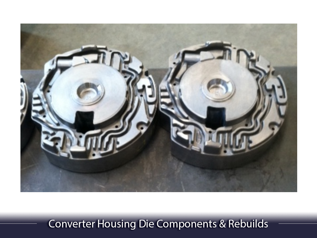 Converter Housing Die Components & Rebuilds